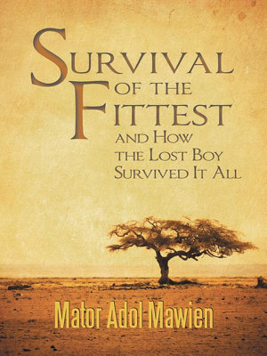 Survival of the Fittest and How the Lost Boy Survived It All