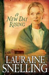 A New Day Rising (Red River of the North Book #2)