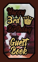 Happy 3rd Birthday Guest Book  3 Third Three Boardgames Celebration Message Logbook for Visitors Family and Friends to Write in Comments   Best Wishe PDF