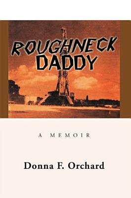 Roughneck Daddy