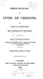 Partie française du Livre de versions; ou, Guide à la traduction de l'anglais en français