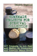 Homemade Projects for Survival Collection