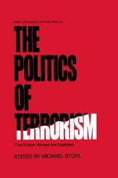 The Politics of Terrorism, Third Edition,