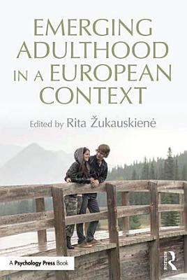 Emerging Adulthood in a European Context