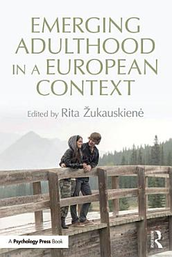 Emerging Adulthood in a European Context PDF