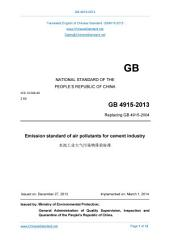 GB 4915-2013: Translated English of Chinese Standard. Buy true-PDF at www.ChineseStandard.net. GB4915-2013.: Emission standard of air pollutants for cement industry.