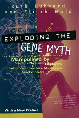 Exploding the Gene Myth