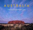 Australia The Photographer S Eye 3rd Ed