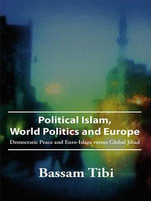 Political Islam  World Politics and Europe