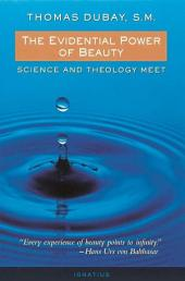 The Evidential Power of Beauty: Science and Theology Meet