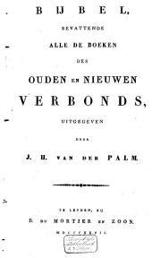 Bijbel, bevattende alle de boeken des Ouden en Nieuwen Verbonds: Volume 1
