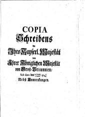 Copia Schreibens an Ihro Kayserl. Majestät: von Ihrer Königlichen Majestät von Gross-Britannien