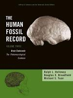 The Human Fossil Record, Brain Endocasts--The Paleoneurological Evidence