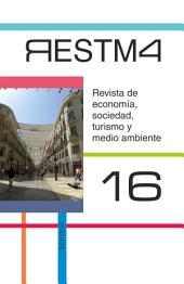 Revista de Economía, Sociedad, Turismo y Medio Ambiente, 16: RESTMA 16