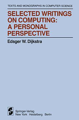 Selected Writings on Computing  A personal Perspective