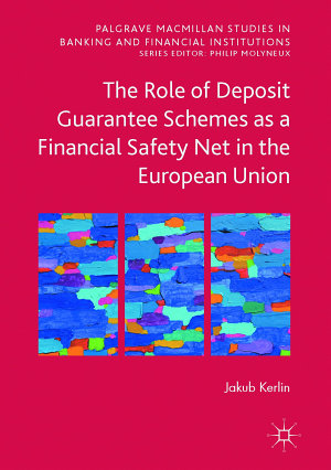 The Role of Deposit Guarantee Schemes as a Financial Safety Net in the European Union PDF