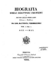 Biographia degli scrittori perugini, e notizie delle opere loro