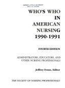 Who s who in America Nursing  1990 91 PDF