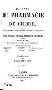 Journal de pharmacie et de chimie: Volume7;Volume1845