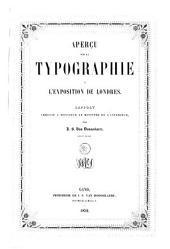 Aperçu sur la typographie à l'exposition de Londres: rapport adressé à monsieur le Ministre de l'intérieur