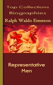 Representative Men: Top Biography Collections