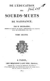 De l'éducation des sourds-muets de naissance: Volume2