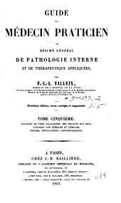 Guide du médecin praticien: ou résumé general de pathologie interne et de therapeutique appliquées, Volume5