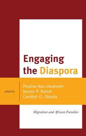 Engaging the Diaspora: Migration and African Families