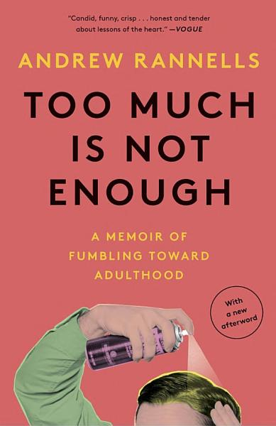 Download Too Much Is Not Enough Book