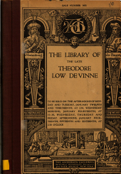 The Library of the Late Theodore Low De Vinne: ... The Anderson Galleries ... New York
