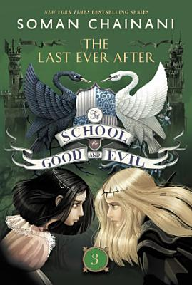 The School for Good and Evil  3  The Last Ever After PDF