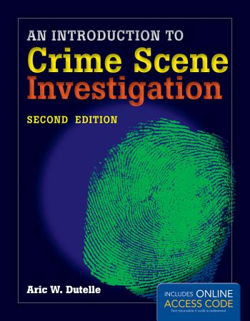 An Introduction to Crime Scene Investigation PDF