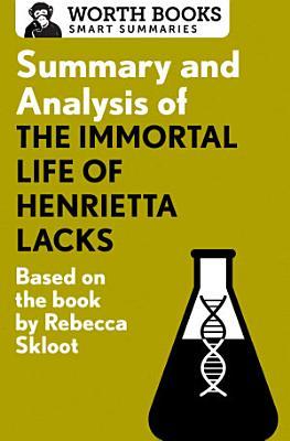 Summary and Analysis of The Immortal Life of Henrietta Lacks