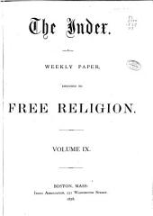The Index ...: A Weekly Paper, Volume 9