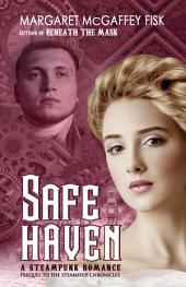Safe Haven: The Steamship Chronicles (Prequel)