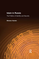 Islam in Russia  The Politics of Identity and Security