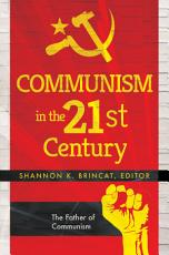 Communism in the 21st Century  3 volumes  PDF