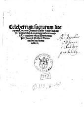 Celeberrimi sacrarum literarum Doctoris Joannis Geiler Keisersbergij, Argentinensiu[m] Concionatoris bene meriti. De oratione d[omin]ica Sermones