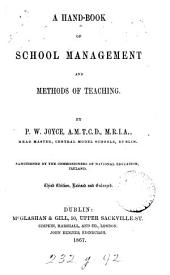 A hand-book of school management and methods of teaching
