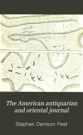 The American Antiquarian and Oriental Journal: Volume 17