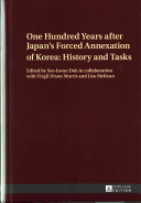 One Hundred Years After Japan s Forced Annexation of Korea PDF