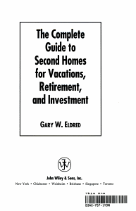 The Complete Guide to Second Homes for Vacations  Retirement  and Investment PDF