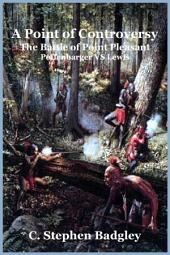A Point of Controversy: The Battle of Point Pleasant