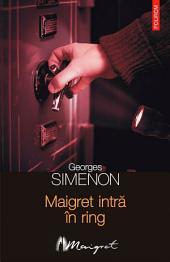 Maigret intră în ring
