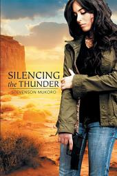 Silencing the Thunder