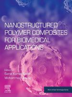 Nanostructured Polymer Composites for Biomedical Applications PDF