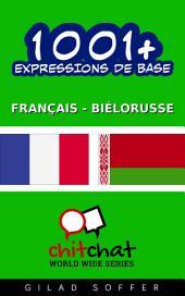 1001+ Expressions de Base Français - Biélorusse