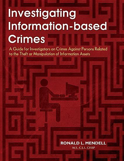 Investigating Information based Crimes PDF