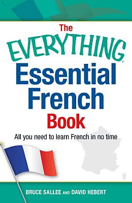 The Everything Essential French Book PDF