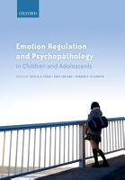 Emotion Regulation and Psychopathology in Children and Adolescents PDF